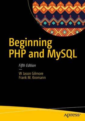Beginning PHP and MySQL 2014: From Novice to Professional (Paperback)