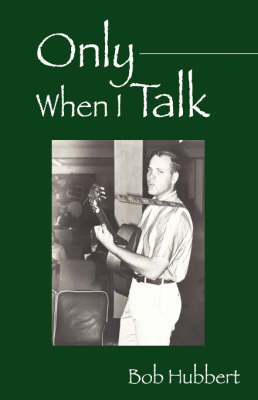 Only When I Talk (Paperback)