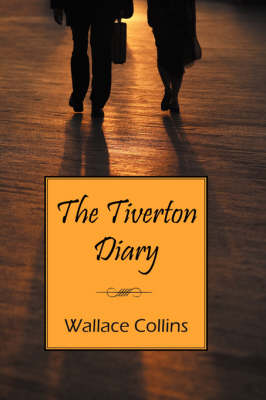 The Tiverton Diary (Paperback)
