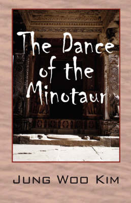 The Dance of the Minotaur (Paperback)