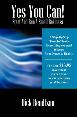 Yes You Can! Start and Run a Small Business (Paperback)