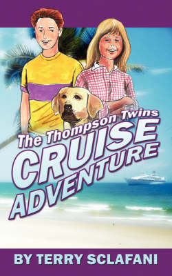 "The Thompson Twins ""Cruise Adventure"" (Paperback)"