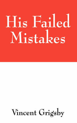 His Failed Mistakes (Paperback)