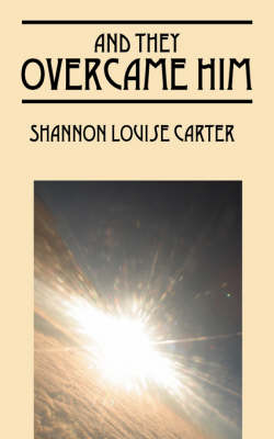 And They Overcame Him (Paperback)