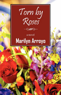 Torn by Roses (Paperback)