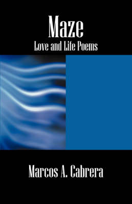 Maze: Love and Life Poems (Paperback)