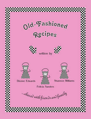 Old-Fashioned Recipes (Paperback)