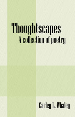 Thoughtscapes: A Collection of Poetry (Paperback)