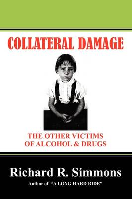 Collateral Damage: The Other Victims (Paperback)