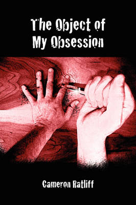 The Object of My Obsession (Paperback)