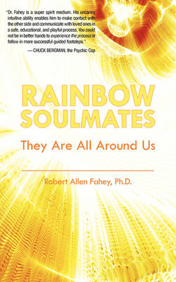 Rainbow Soulmates: They Are All Around Us (Paperback)