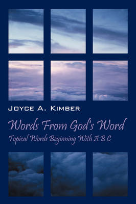 Words from God's Word: Topical Words Beginning with A B C (Paperback)