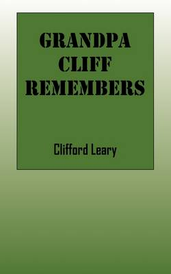 Grandpa Cliff Remembers (Paperback)