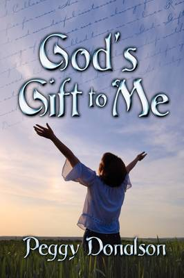 God's Gift to Me (Paperback)