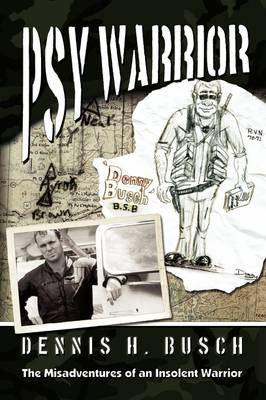Psywarrior: The Misadventures of an Insolent Warrior (Paperback)