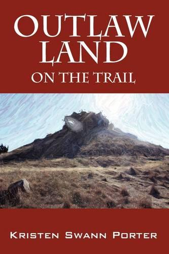 Outlaw Land: On the Trail (Paperback)