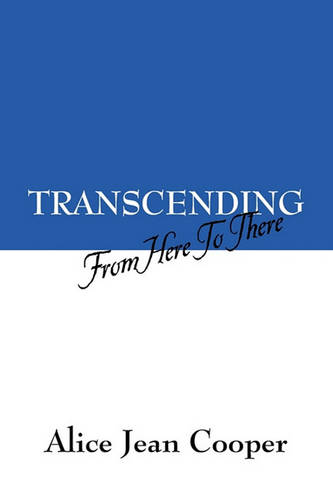 Transcending: From Here to There (Paperback)