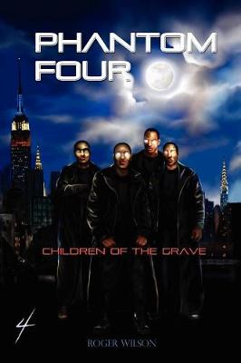 Phantom Four: Children of the Grave (Paperback)