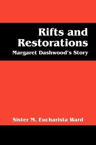Rifts and Restorations: Margaret Dashwood's Story (Paperback)