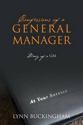 Confessions of a General Manager: Diary of a GM (Paperback)