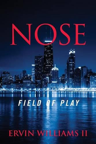 Nose: Field of Play (Paperback)