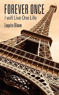 Forever Once: I Will Live One Life (Paperback)