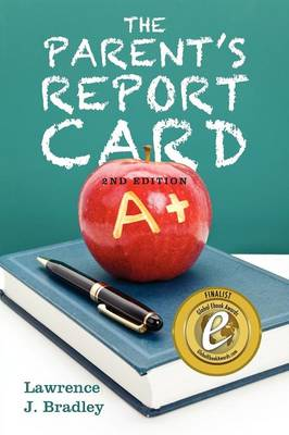 The Parent's Report Card: 2nd Edition (Paperback)