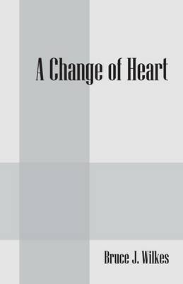 A Change of Heart (Paperback)