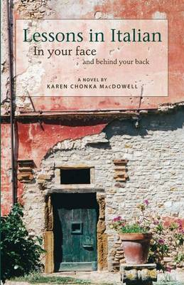 Lessons in Italian: In Your Face and Behind Your Back (Paperback)