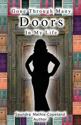 Gone Through Many Doors in My Life (Paperback)