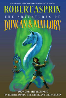 The Adventures of Duncan & Mallory: Beginning No. 1 (Paperback)
