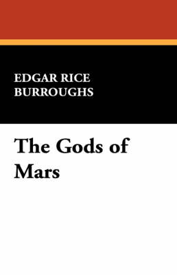The Gods of Mars (Paperback)