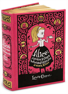 Alice's Adventures in Wonderland & Other Stories - Barnes & Noble Leatherbound Classic Collection (Leather / fine binding)