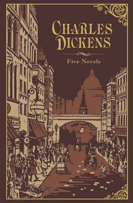 Charles Dickens: Five Novels - Barnes & Noble Leatherbound Classic Collection (Leather / fine binding)