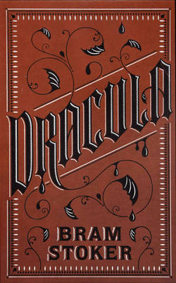 Dracula - Barnes & Noble Leatherbound Classic Collection (Leather / fine binding)