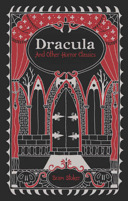 Dracula and Other Horror Classics - Barnes & Noble Leatherbound Classic Collection (Paperback)