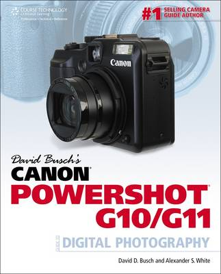 David Busch's Canon Powershot G10/G11: Guide to Digital Photography (Paperback)