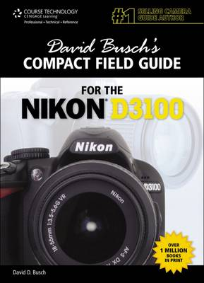 David Busch's Compact Field Guide for the Nikon D3100 (Pamphlet)