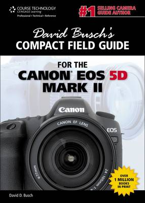 David Busch's Compact Field Guide for the Canon EOS 5D Mark II (Pamphlet)