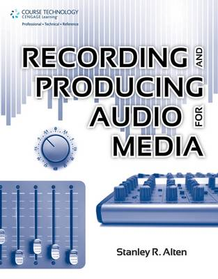 Recording and Producing Audio for Media (Paperback)
