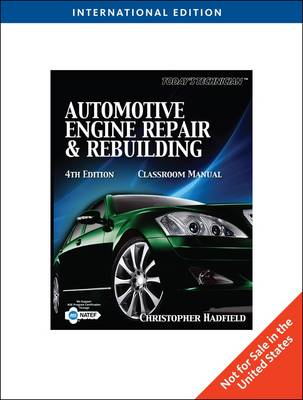 Today's Technician: Automotive Engine Repair & Rebuilding (Paperback)