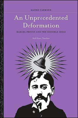 An Unprecedented Deformation - SUNY Series in Contemporary Continental Philosophy (Paperback)