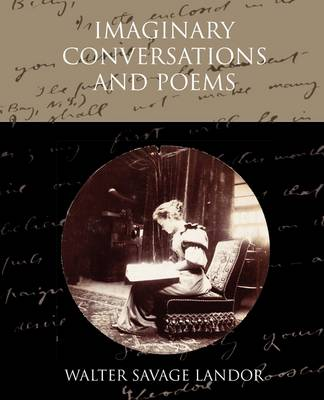 Imaginary Conversations and Poems (Paperback)