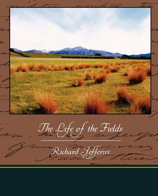 The Life of the Fields (Paperback)