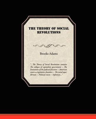 The Theory of Social Revolutions (Paperback)
