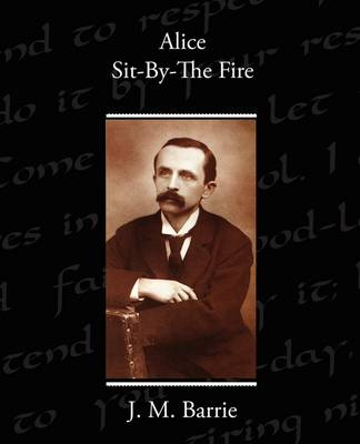 Alice Sit-By-The Fire (Paperback)