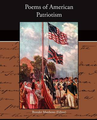 Poems of American Patriotism (Paperback)