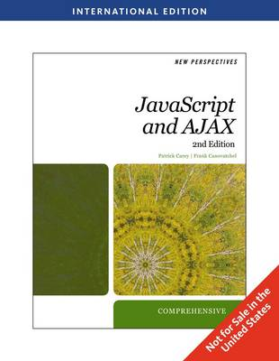 New Perspectives on Javascript and Ajax, Comprehensive (Paperback)