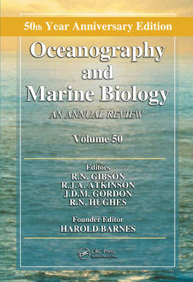 Oceanography and Marine Biology: Volume 50: An Annual Review - Oceanography and Marine Biology - An Annual Review v. 50 (Hardback)