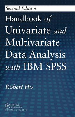 Handbook of Univariate and Multivariate Data Analysis with IBM SPSS (Hardback)